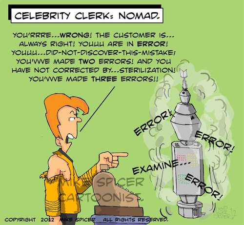 Cartoon: Celebrity Clerk NOMAD (medium) by Mike Spicer tagged star,trek,nomad,celebrity,clerk