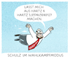 Cartoon: ...Überflieger... (small) by markus-grolik tagged spd,martin,schulz,agenda,2010,hartz,wahlkampf,wahlkampfmodus,deutschland,gerechtigkeit,cdu,merkelsozialstaat