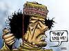Cartoon: Libyans are with Gaddafi (small) by Satish Acharya tagged gaddafi,libya,arab,world