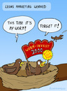 Cartoon: MARKETING (small) by fcartoons tagged marketing vogel nest küken bird fly sky 3000 worm wurm cartoon spatz