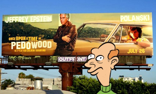 Cartoon: Pedowood (medium) by Rob tagged remake,once,upon,time,in,hollywood,jeffrey,epstein,pädophil,pedophile,tarantino,weinstein