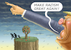 Cartoon: MAKE RACISM GREAT AGAIN ! (small) by marian kamensky tagged brexit,theresa,may,england,eu,schottland,weicher,wahlen,boris,johnson,nigel,farage,ostern,seidenstrasse,xi,jinping,referendum,trump,monsanto,bayer,glyphosa,strafzölle