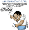 Cartoon: complotto (small) by massimogariano tagged berlusconi