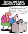 Cartoon: Dead Journalists (small) by Karsten tagged journalism,freedom,of,press,crime,murder,democracy,politics,social,issues,media