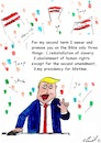 Cartoon: second term (small) by Stefan von Emmerich tagged vote,him,away,donald,trump,dump,president,america,the,liar,tweets,tonight
