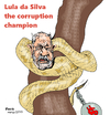 Cartoon: corruption champion Lula daSilva (small) by Fusca tagged corruption,crime,lula,da,silva,pt,brazil,billionaire,criminal,organization,petrobras
