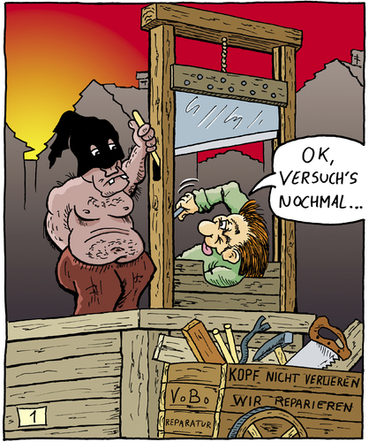 Cartoon: 1vobobild001 (medium) by VoBo tagged repair,fix,famous,last,words,hangman,henker,henker,galgen,guillotine,beil,töten,sterben,hinrichtung,todesstrafe,tod,leben,existenz,abschied