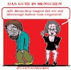 Cartoon: Das Gute (small) by cartoonharry tagged gute,cartoonharry