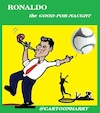 Cartoon: Good-for-Naught (small) by cartoonharry tagged goodfornaught,ronaldo,cartoonharry