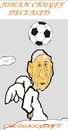 Cartoon: Johan Cruyff (small) by cartoonharry tagged johancruyff,deceased,soccer,holland,hero