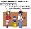 Cartoon: Koffie Verkeerd (small) by cartoonharry tagged mcdonalds,koffie,gratis