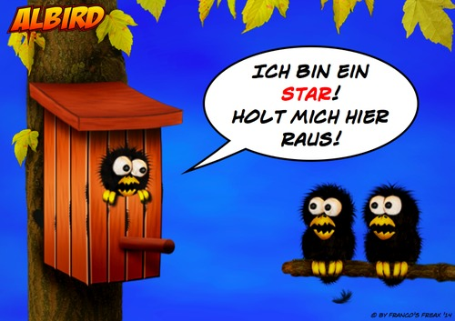 Cartoon: Ich bin ein Star (medium) by AlterEgon tagged albird,vogel,freax,star,knetfiguren,knetfigurencartoon,dschungelcamp