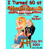 Cartoon: 60 in North Dallas (small) by saltpppr tagged sex,60,birthday,age