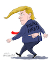 Cartoon: You are fired. (small) by Cartoonarcadio tagged trump,white,house,politics,us,government,usa