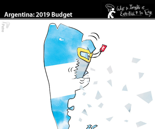 Cartoon: ARGENTINA 2019 Budget (medium) by PETRE tagged argentina,budget,2019,crisis,adjusted,economy