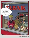 Cartoon: Segen des Tabakgenusses (small) by Marcel und Pel tagged tabakladen,tabak,rauchen,umerziehung,bevormundung,warnhinweise,impotenz,potenz,geschlechtsverkehr,sex,pause