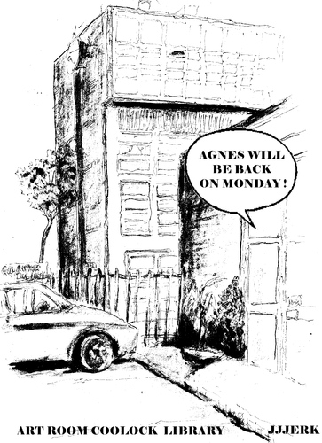 Cartoon: Agnes will be back on Monday (medium) by jjjerk tagged agnes,ireland,irish,cartoon,coolock,library,dublin,car