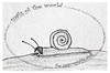 Cartoon: the unacceptable snail - no.9 (small) by schmidibus tagged schnecken,welt,schrecken,inakzeptabel,diktator,ungeheuer