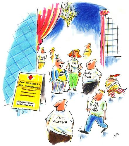 Cartoon: kongress (medium) by ari tagged kongress,gesellschaft,ignoranten,versammlung,treffen