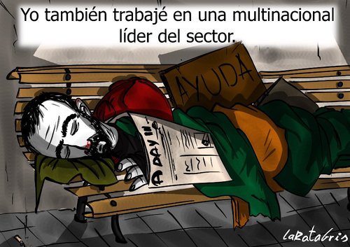 Cartoon: existo post-fesional (medium) by LaRataGris tagged crisis,multinacional,despido