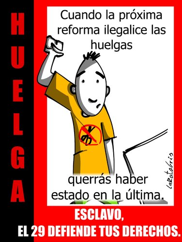 Cartoon: mientras podamos (medium) by LaRataGris tagged huelga