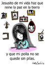 Cartoon: El jesucristo mas consolador (small) by LaRataGris tagged rezar