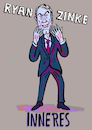 Cartoon: Ryan Zinke Inneres (small) by habild tagged kabinett,trump,innenminister