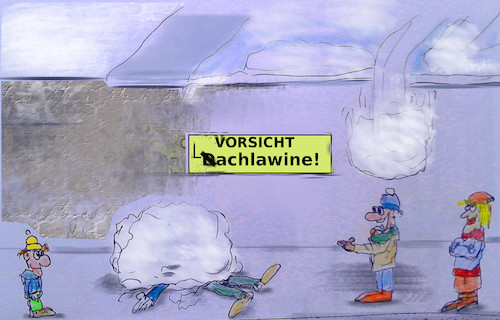 Cartoon: tauwetter (medium) by wheelman tagged schneeschmelze,dach,lawine,tauwetter,lachen