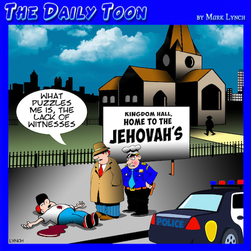 Cartoon: Jehovahs witness (medium) by toons tagged jehovah,witness,crime,murder,witnesses,police,church,jehovah,witness,crime,murder,witnesses,police,church