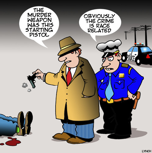 Cartoon: Race related (medium) by toons tagged starting,pistol,murder,scene,police,race,relations,detectives,guns,law,and,order,starting,pistol,murder,scene,police,race,relations,detectives,guns,law,and,order