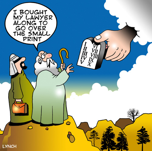 Cartoon: small print (medium) by toons tagged lawyers,moses,ten,commandments,old,testament,god,chosen,people,legal,small,print,jews