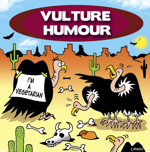 Cartoon: vulture humour (medium) by toons tagged vultures,carrion,birds,vegetarians,desert,animals,cactus,practical,jokes
