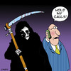 Cartoon: hold my calls (small) by toons tagged grim,reaper,death,armageddon,funerals,business,mobile,phones