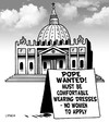 Cartoon: Pope wanted (small) by toons tagged pope,papal,election,enclave,resigns,women,priests