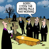 Cartoon: Wrong pills (small) by toons tagged funerals,drugs,uppers,ectasy,depressants,anti,depressant,chemist,pills,medication,doctor,prescription
