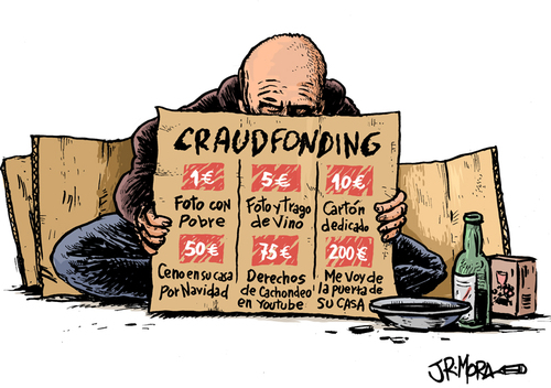 Cartoon: Crowdfunding (medium) by jrmora tagged crowdfunding