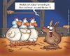 Cartoon: Termindruck (small) by Dodenhoff Cartoons tagged ostern,hase,eier,nest,feiertage