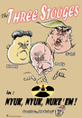 Cartoon: Three Stooges (small) by Riemann tagged three,stooges,donald,trump,putin,kim,jong,un,erdogan,diktators,buffoons,crazy,men,usa,republicans,russia,north,korea,turkey,dangerous,people,nuclear,powers,world,peace,mad,cartoon,george,riemann