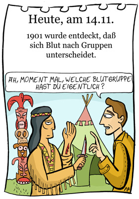 Cartoon: 14. November (medium) by chronicartoons tagged blut,blutgruppe,winnetou,old,shatterhand,indianer,blutsbrüder,cartoon