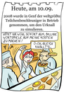 Cartoon: 10. September (small) by chronicartoons tagged cern,teilchenbeschleuniger,urknall,teilchen,bäckerei,cartoon