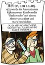 Cartoon: 14. September (small) by chronicartoons tagged rembrandt,nachtwache,kunst,rijksmuseum,attentat,cartoon
