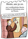 Cartoon: 31. Oktober (small) by chronicartoons tagged luther,reformation,thesen,wittenberg,cartoon