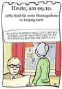 Cartoon: 9. Oktober (small) by chronicartoons tagged montagsdemo,ddr,leipzig,honecker,wiedervereinigung,cartoon