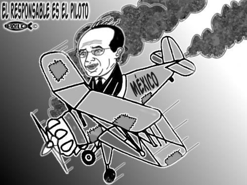 Cartoon: El responsable es el piloto (medium) by Empapelador tagged mexico,el