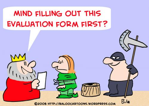 Cartoon: KING EXECUTIONER EVALUATION FORM (medium) by rmay tagged king,executioner,evaluation,form