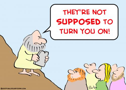 Cartoon: moses supposed turn you on (medium) by rmay tagged moses,supposed,turn,you,on