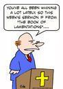 Cartoon: book of lamentations whining (small) by rmay tagged book,of,lamentations,whining,bible,sermon,priest,preacher