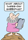 Cartoon: moses three day sabbaths (small) by rmay tagged moses three day sabbaths