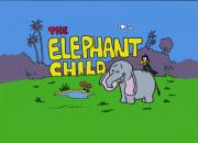 The Elephant Child